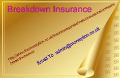 http://www.themoneylion.co.uk/insurancequotes/motorinsurance/comparegapinsurance Please send your email to admin@moneylion.co.uk Breakdown Insurance