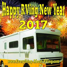 Happy New Years from Everything-About-RVing.com Read More: http://www.everything-about-rving.com/ #newyears #everythingaboutrving #GoRVing #FindYourAWAY #RVlife #RVing #RV #RVs #RVers #Wanderlust #Explore #Adventure #Nature #RVLiving #CampLife #FullTimeRVer #Roadtrip #Travel #RVsofAmerica #HomeIsWhereYouParkIt #Camping #RVPark #Hiking #MotorHome #MotorHomes #TravelTrailer #NatureLovers #sitesell