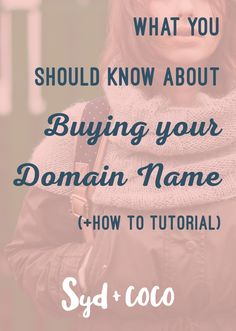 What You Should Know About Buying A Domain Name (How to Tutorial) | This blog…