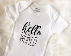Baby Coming Home Outfit - Hello World Baby Onesie, Baby Bodysuit, Newborn Outfit, Adventure Baby, Baby Shower Gift, Baby Romper, Unisex by DIYmoreDesigns on Etsy