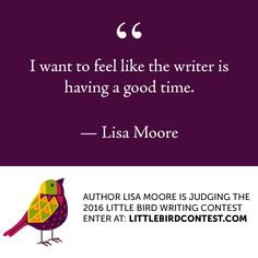 Learn more about the contest at littlebirdcontest.com #writing #amwriting #writer #inspiration #creativity #writingcontest #shortstory #littlebirdcontest