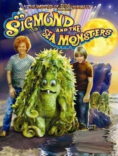Sigmund and the Sea Monsters - who remembers this TV show? OMG, looking at the sea monster costumes now make me laugh... but it was a cute show... :)