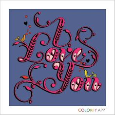 I love you Adult Coloring, Coloring Books, Coloring Pages, Color Fly, Colorfy App, I Love You, My Love, Paint By Number, Cute Gifts