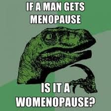 Image result for menopause quotes