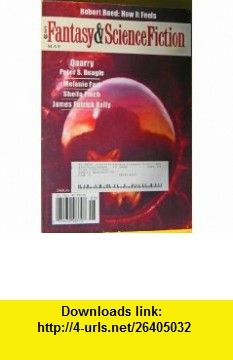 THE MAGAZINE OF FANTASY  SCIENCE FICTION May 2004 Peter S. Beagle, Sheila Finch, James Patrick Kelly, John Morressy, Robert Reed, Gordon van Gelder, Aaron Campbell ,   ,  , ASIN: B000JI81B8 , tutorials , pdf , ebook , torrent , downloads , rapidshare , filesonic , hotfile , megaupload , fileserve