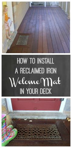 How to make a unique built-in welcome mat from a reclaimed iron grate. A great idea for your porch or deck - looks beautiful and is functional - helps keep your floors clean at the door! Ours is made from an antique floor gate from a greenhouse. Affordable Home Decor, Cheap Home Decor, Diy Home Decor, Indoor Greenhouse, Greenhouse Plans, Greenhouse Wedding, Pallet Greenhouse, Cheap Greenhouse, Greenhouse Gardening
