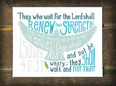 They who wait for the Lord shall renew their strength. Isaiah 40:31 - hand lettered Eagle print