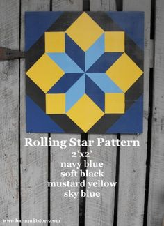 barn quilt patterns | Barn Quilt, Rolling Star Pattern