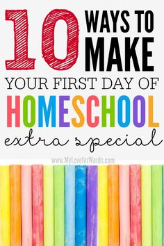 10 Ways to make your first day of homeschool extra special
