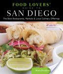 Food Lovers' Guide to San Diego, see page 283