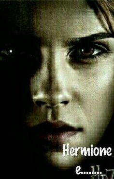 Hermione, la protagonista, si trova tra due persone che la vogliono d… #fanfiction # Fanfiction # amreading # books # wattpad