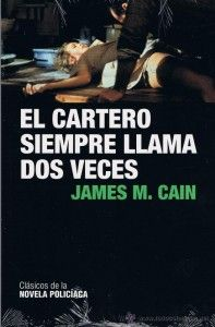 Reseña de la novela El Cartero Siempre Llama Dos Veces, por Helios Bolorinos, en CanalOsera