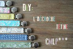 DIY: Accroche-tétine step by step. - Cest Moi le Patron de Couture