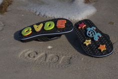 hot glue foam letters to flip flops for an extra cute footprint on the beach!
