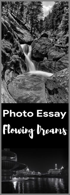 Photo Essay - Flowing Dreams! - TRAVELURE ©️️️