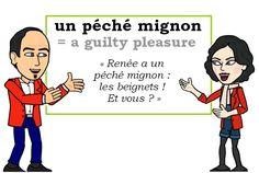 L\'expression du jour : « un péché mignon » [œ̃ peʃe miɲɔ̃] ☺️ #Expressionoftheday #learnfrench #LesMachin Les Machin (@Les_Machin) | Twitter