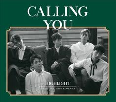 "Highlight 1st Mini Album Repackage ""CALLING YOU"" CD+Photobook+Photocard+Poster #Pop"