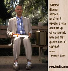 """Mamma diceva sempre: la vita è uguale a una scatola di cioccolatini, non sai mai quello che ti capita!  dal film """"Forrest Gump""""  Grande saggia la mamma ;)  #ForrestGump, #vita, #scatoladicioccolatini, #liosite, #citazioniItaliane, #frasibelle, #ItalianQuotes, #Sensodellavita, #perledisaggezza, #perledacondividere, #GraphTag, #ImmaginiParlanti, #citazionifotografiche,"""