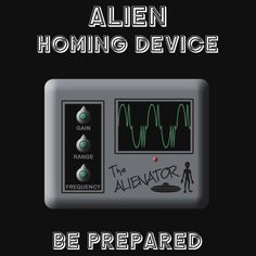 Alien Homing Device children and adult apparell by Samuel Sheats on Redbubble. #alien #sciencefiction #scifi #humor #baby #maternity
