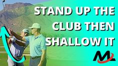 Many of you are trying to 'shallow' out the golf club in transition, but keep in mind where your club is coming from (or where it is at the top of your swing). In this golf training video, I partner up with our new Milo Lines Academy golf coach and San Diego resident pro, Ed [...] The post STAND UP The Golf Club In The Backswing Then SHALLOW It Out (Use Bends And Turn!) appeared first on FOGOLF, FOLLOW GOLF. Golf Stance, Future Videos, Best Positions, Golf Training, Shallow, Stand Up, Books Online, Golf Clubs, San Diego
