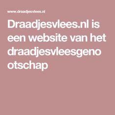 Draadjesvlees.nl is een website van het draadjesvleesgenootschap