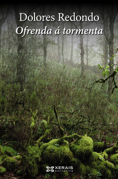 Ofrenda á tormenta / Dolores Redondo ; tradución de Ramón Nicolás