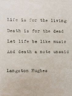 Typed Quote Langston Hughes Poem Typewriter Quote Typed Paper Typewriter Poetry Typed on paper Hand typed poem Life Quote Harlem Renaissance Langston Hughes Typewriter Poem Life And Death par StudioCeladon Typed Quotes, Poem Quotes, Words Quotes, Life Quotes, Sayings, Life Death Quotes, Qoutes, Peace Quotes, Happiness Quotes