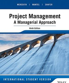 buy now   									£43.99 									  									Designed for project management courses for business students, Project Management: A Managerial Approach, 9th Edition guides students through all facets of the steps needed to successfully manage  ...Read More