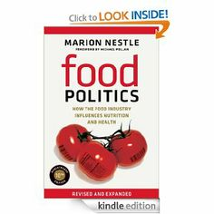 Amazon.com: Food Politics: How the Food Industry Influences Nutrition and Health (California Studies in Food and Culture) eBook: Marion Nest...