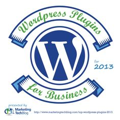 Infographic: 2013 Top WordPress Plugins for Business | Marketing Technology Blog