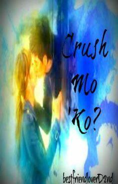 (one-shot) - Crush Mo 'Ko? (one-shot) Reading Stories, Tagalog, Short Stories, Kos, Crushes, Wattpad, Aries, Blackbird