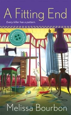 A Fitting End (A Magical Dressmaking Mystery #2)-Melissa Bourbon