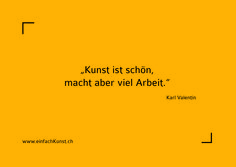 Zitat | Karl Valentin | www.einfachKunst.ch | Art | Basel | Schweiz Karl Valentin, Art Basel, Passion, Dance, Poster, Life, Switzerland, Postcards, Proverbs Quotes
