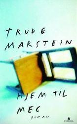 Hjem til meg av Trude Marstein fra EBOK.NO