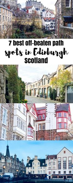 Non-touristy Edinburgh: 7 off-beaten path spots that are a must