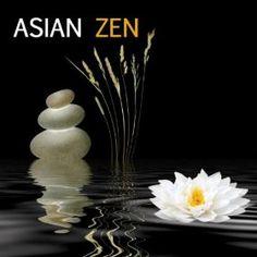 Asian Zen Meditation - Instrumental Music for Meditation, Relaxation and Yoga Oriental Music for Massage and Relaxation: Asian Zen Meditation: MP3 Downloads