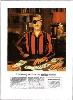 Hathaway Shirts (an Ogilvy Masterstroke) Retro Ads, Retro Vintage, Arrow Shirts, Retro Fashion, Mens Fashion, Fashion Marketing, Vintage Shirts, Cool Outfits, Advertising