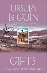 Gifts Trilogy - Book 1
