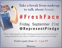 Friday 9.21.12 celebrate you without make-up. #newfaceofbeauty