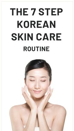 The 7 Step Skin Care Routine explained! Achieve your dream of beautiful healthy . - The 7 Step Skin Care Routine explained! Achieve your dream of beautiful healthy skin with this guid - Beauty Essentials, Beauty Care, Beauty Skin, Beauty Tips, K Beauty, Beauty Products, Skin Care Regimen, Skin Care Tips, Fitness Queen