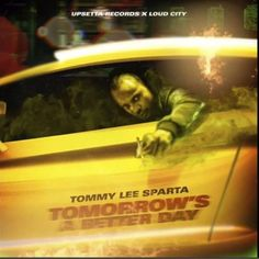 Download Mp3 Tommy Lee Sparta Tomorrow S A Better Day Tommy Lee Better Day Sparta