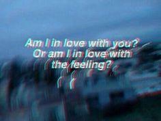 Estou apaixonado por você ou pelo sentimento?