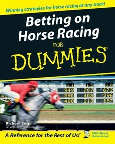 Betting on Horse Racing For Dummies:Amazon:Books