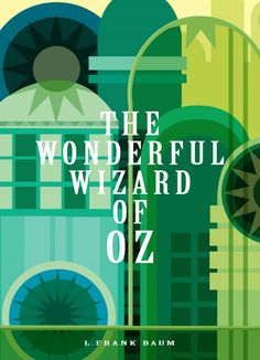 Re-Covered Books: The Wonderful Wizard of Oz by L. Frank Baum by Ben Wood