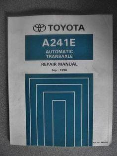 Toyota Automatic Transaxle Repair Manual A241E 1996 RM555E