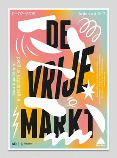 gradients, amorphous shapes, shapes overlap typography, text in corners, frame. De Vrije Markt