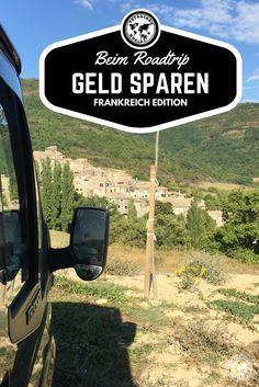 Die 6 besten Tricks zum Geld Sparen beim Frankreich Roadtrip