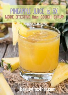 Pineapple Juice Is 5 Times More Effective Than Cough Syrup | Beauty and MakeUp Tips
