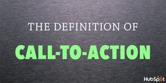 "What's the definition of ""call-to-action""? Find out in this @HubSpot post + animated GIF."
