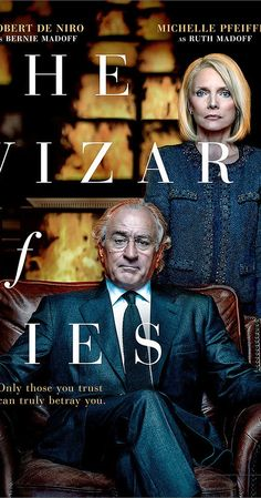 Directed by Barry Levinson.  With Michelle Pfeiffer, Robert De Niro, Hank Azaria, Kristen Connolly. A chronicle of Bernie Madoff's Ponzi scheme, which defrauded his clients of billions of dollars.